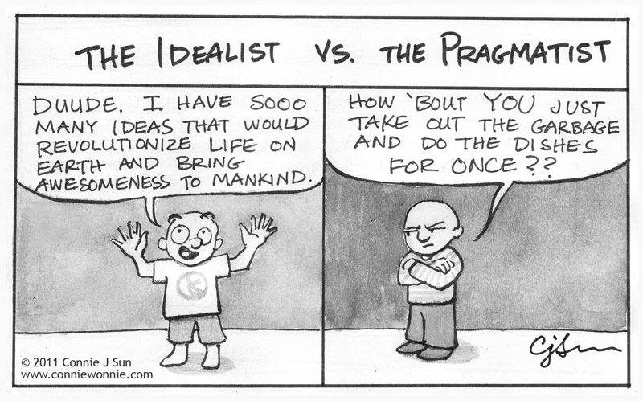 idealistic or pragmatist